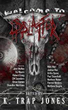 Welcome to the Splatter Club (Welcome to the Club Book 1)