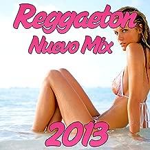 Reggaeton Nuevo Mix 2013