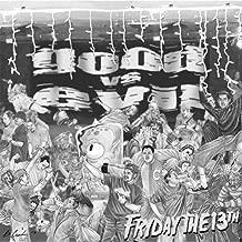 Fryday the 13th [Explicit]