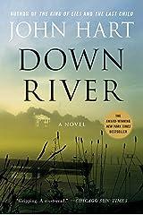 Down River: A Novel Kindle Edition