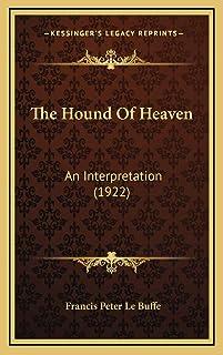 The Hound Of Heaven: An Interpretation (1922)