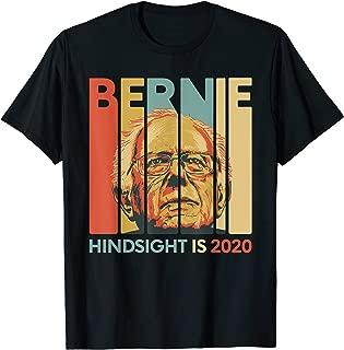 Vintage Bernie Sanders President T-Shirt - Hindsight is 2020