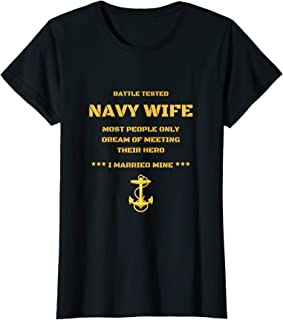 Womens Womens Proud US Navy Wife Battle Tested Hero Sailor T-shirt.