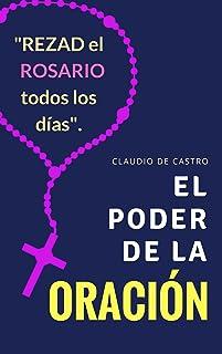 Sin la Oración estamos Perdidos: El Poder de la Oración (Ebooks de Crecimiento Espiritual) (Spanish Edition)