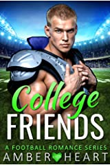 College Friends: A Football Romance Series Kindle Edition