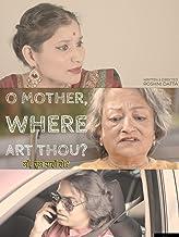 O Mother, Where Art Thou?