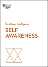 Self-Awareness (HBR Emotional Intelligence Series)