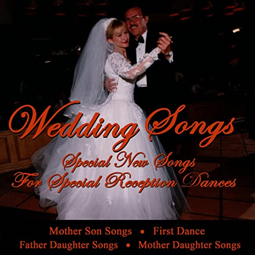 Wedding Songs Special New Songs For Special Reception Dances By