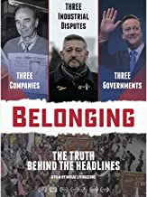 Belonging The Truth Behind the Headlines