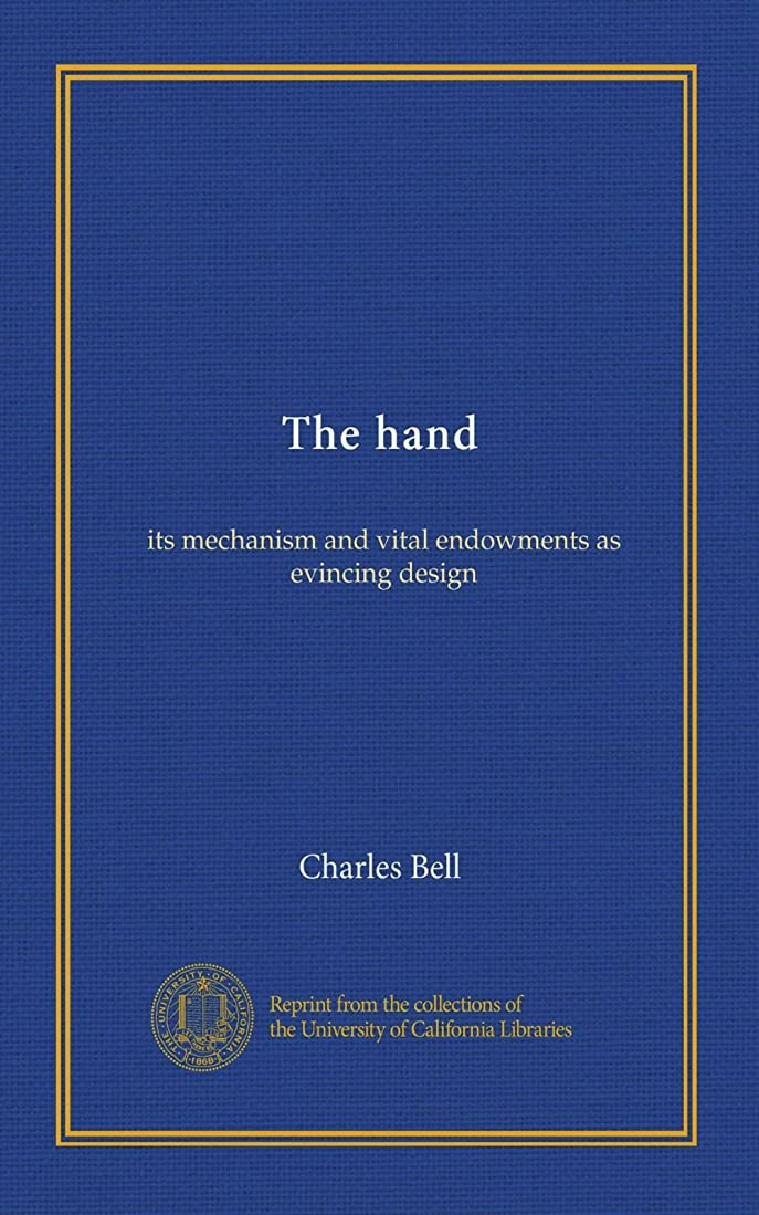 戦闘過半数三番The hand: its mechanism and vital endowments as evincing design