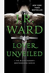 Lover Unveiled (The Black Dagger Brotherhood series Book 19) Kindle Edition