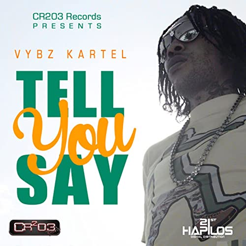 Tell You Say [Explicit] by Vybz Kartel on Amazon Music