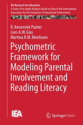Psychometric Framework for Modeling Parental Involvement and Reading Literacy (IEA Research for Education Book 1) (English Edition)