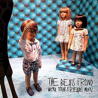Best bevis frond we re your friends man Reviews