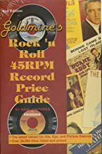 Goldmine's Rock 'n Roll Forty-Five RPM Price Guide