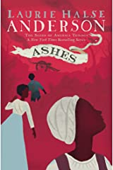 Ashes (Seeds of America Book 3) Kindle Edition