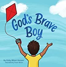 God's Brave Boy: (Christian board book for boys ages 0-6) (English Edition)