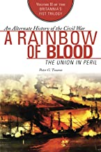 A Rainbow of Blood: The Union in Peril (The Britannia's Fist Trilogy)