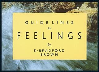 Guidelines To Feelings