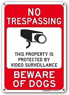 Beware of Dog Sign, No Trespassing Video Surveillance Sign, Outdoor Rust-Free Metal, 10