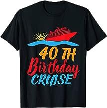Sunlight Ship On The Sea Happy 40TH Birthday Cruise Shirt