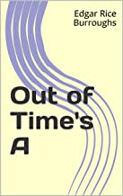 Out of Time's A