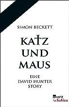 Katz und Maus: Eine David Hunter Story (German Edition)