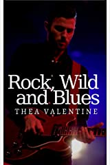 Rock, Wild and Blues Kindle Edition