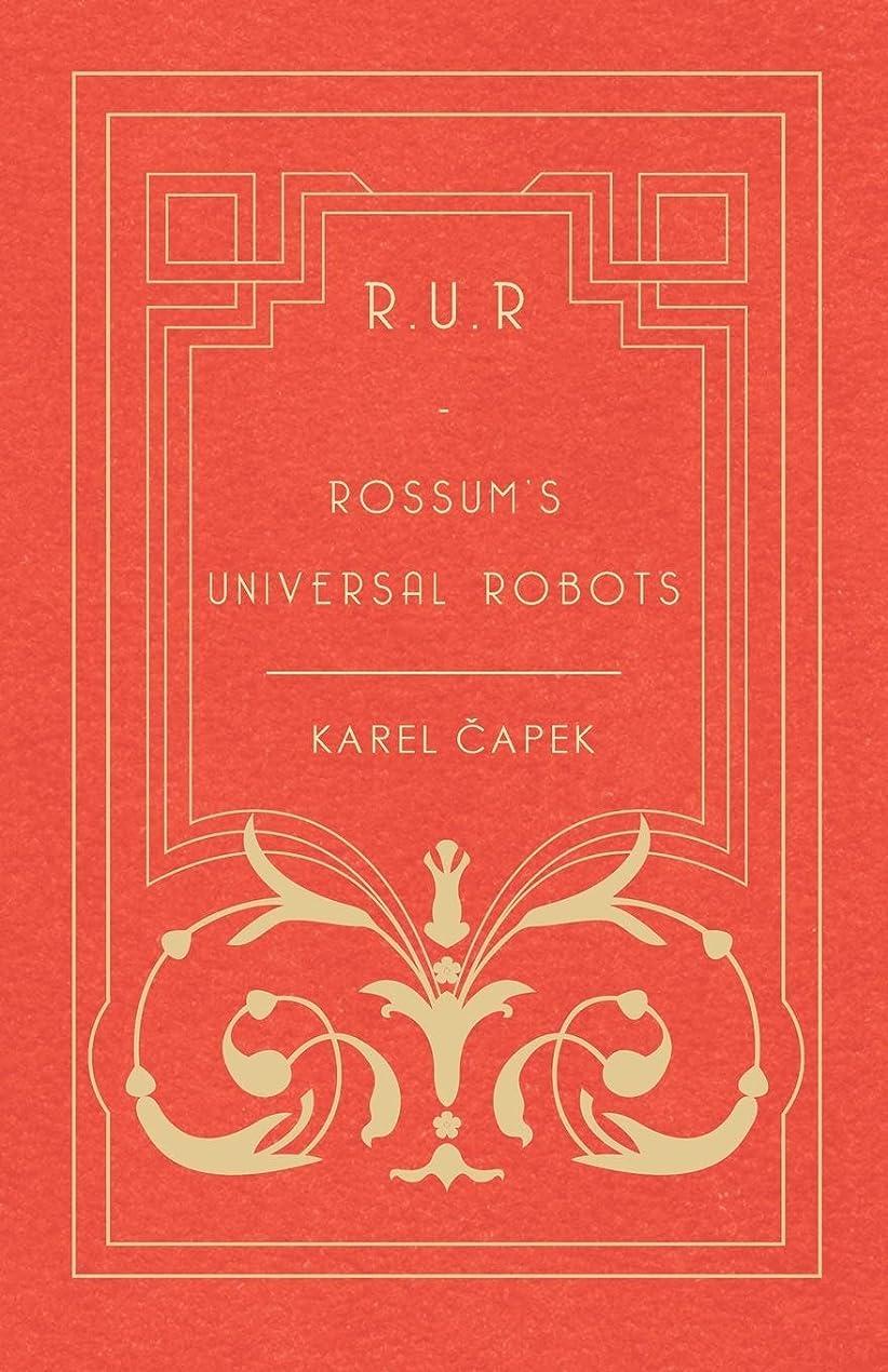 振り返る風変わりな望まないR.U.R - Rossum's Universal Robots