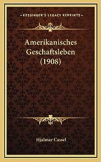 Amerikanisches Geschaftsleben (1908)