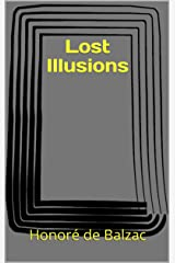 Lost Illusions Kindle Edition