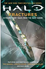 Halo: Fractures: Extraordinary Tales from the Halo Canon Kindle Edition