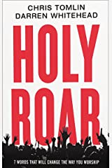 Holy Roar: 7 Words That Will Change The Way You Worship Kindle Edition