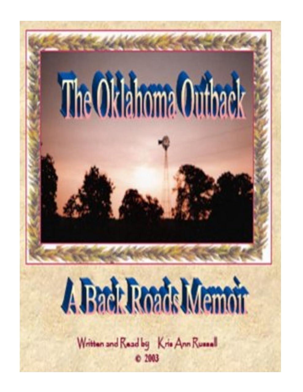 宣教師折祈りThe Oklahoma Outback  (A Backroads Memoir) (English Edition)