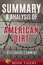 SUMMARY AND ANALYSIS OF: American Dirt (Book Tigers Fiction Summaries)