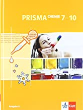 PRISMA Chemie 7-10. Ausgabe A: Schülerbuch Klasse 7-10: Aus