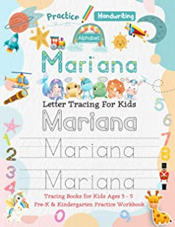 Mariana Letter Tracing for Kids: Personalized Name Primary Tracing Book for Kids Ages 3-5 in Preschool (Pre-K) and Kinderg...