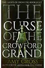 The Curse of the Crowford Grand (The Ghosts of Crowford Book 8) Kindle Edition