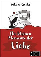 Die kleinen Momente der Liebe (dtv bold) (German Edition)