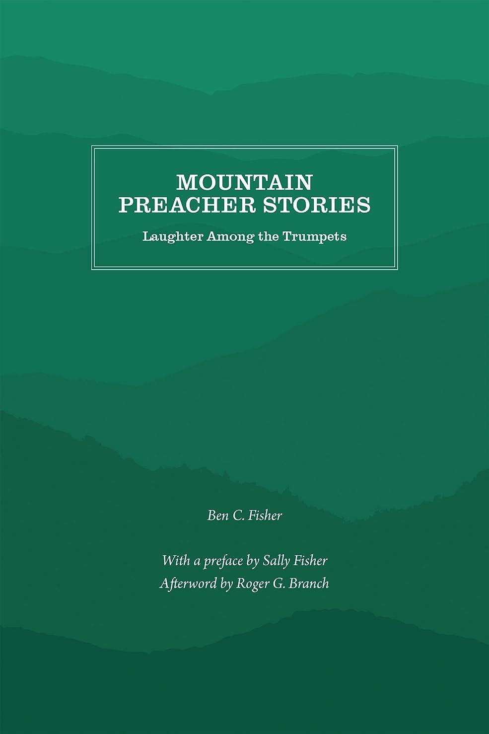 不快減らす失Mountain Preacher Stories: Laughter Among the Trumpets