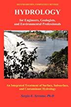 Hydrology for Engineers, Geologists, and Environmental Professionals, Second Edition: An Integrated Treatment of Surface, Subsurface, and Contaminant Hydrology