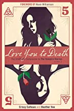 Love You to Death Season 5: The Unofficial Companion to The Vampire Diaries