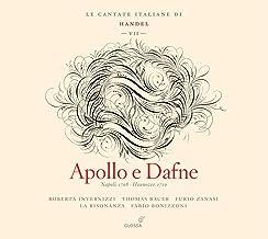 Haendel: Apollo E Dafne (Las Cantatas Italianas, Vol. Vii) ; Invernizzi, Bauer, Zanasi, La Risonanza - Bonizzoni