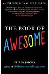 The Book of Awesome (The Book of Awesome Series) Kindle Edition