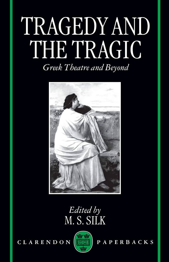 ツール過度の戻るTragedy and the Tragic: Greek Theatre and Beyond