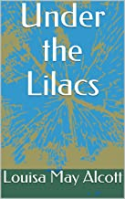 Under the Lilacs (English Edition)