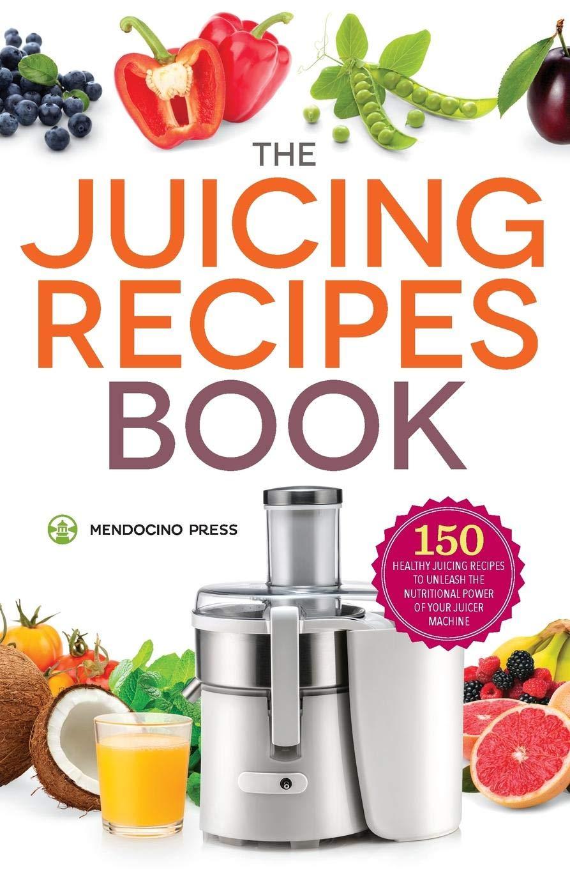 Juicing Recipes Book Healthy Nutritional