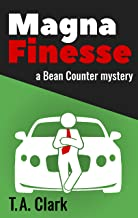 Magna Finesse: a Bean Counter mystery (Bean Counter Mysteries Book 2)