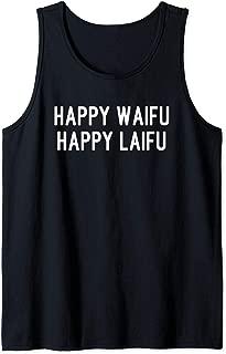 Happy Waifu Happy Laifu Funny Anime Wife Tank Top