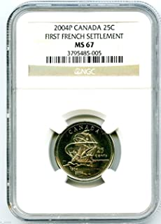 2004 P Canada 25 Cent First French Settlement Quarter Certified Royal Canadian Mint Quarter MS67 NGC